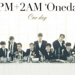 One Day (2PM+2AM)