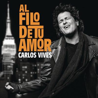 Carlos Vives – Al filo de Tu Amor