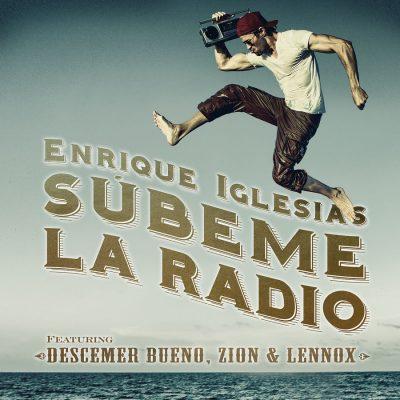 Enrique Iglesias – subeme la radio