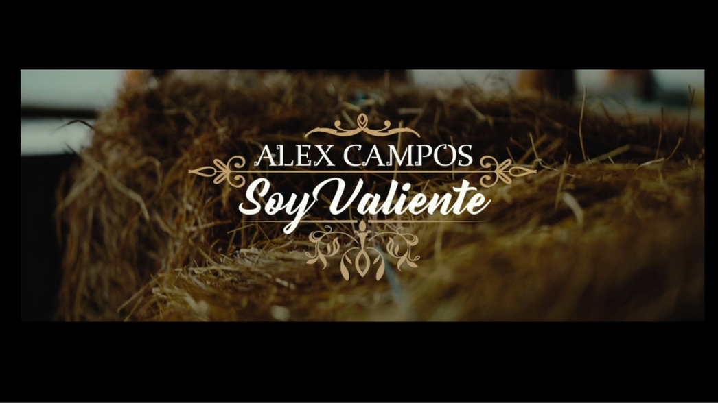 Alex Campos Soy Valiente video nota