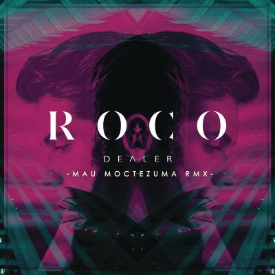 Roco dealer remix mau moctezuma