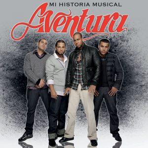 AVENTURA – MI HISTORIA MUSICAL