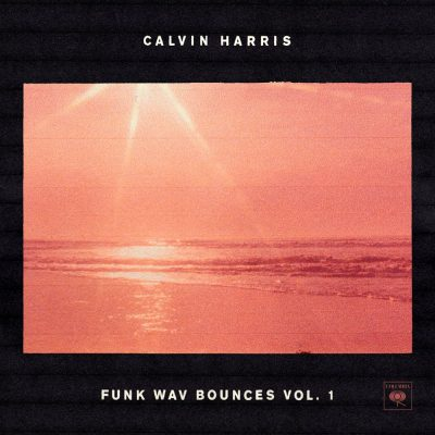 Calvin Harris – Funk Wav Bounces vol 1
