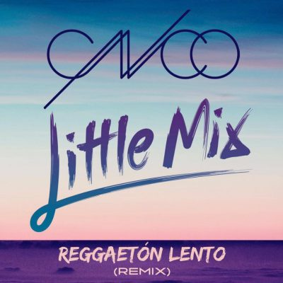 CNCO Little Mix Reggaeton lento