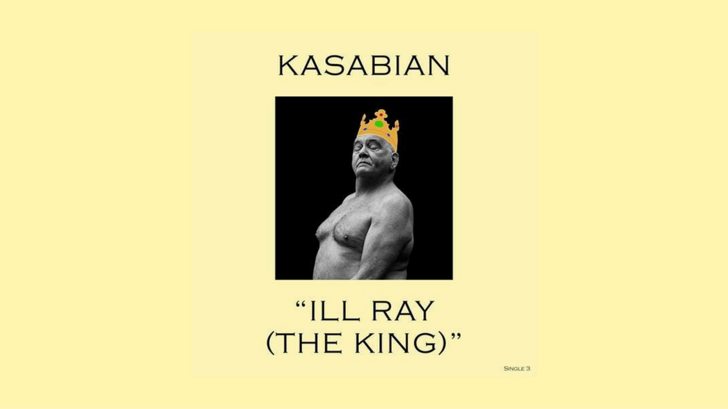 Kasabian Ill Ray The King Nota