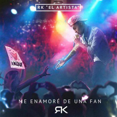 RK El Artista Me Enamoré De Una Fan