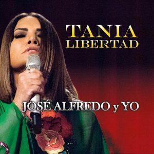 TANIA LIBERTAD presenta su nuevo álbum JOSÉ ALFREDO Y YO