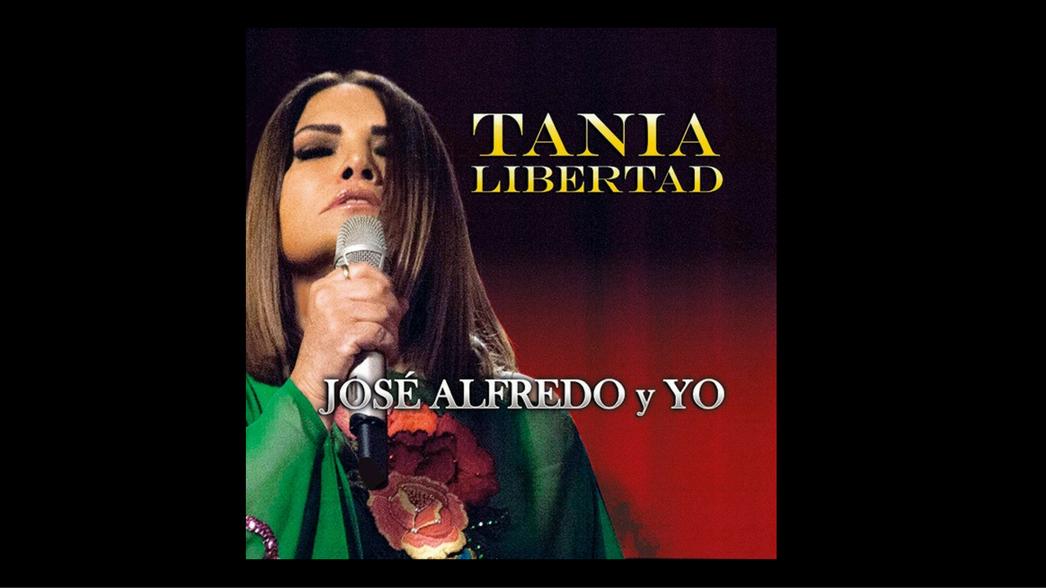 Tania Libertad Jose Alfredo y Yo Nota