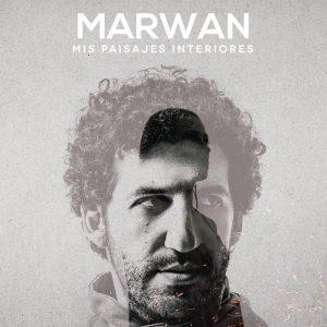 """MARWAN VISITA MÉXICO con su nuevo disco-libro """"MIS PAISAJES INTERIORES"""""""