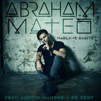 Abraham Mateo Hablame Bajito