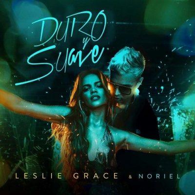 Leslie Grace Duro Y Suave