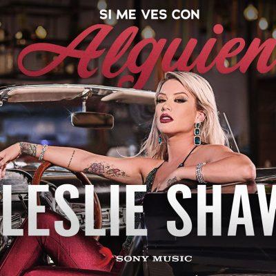 Leslie Shaw Si Me Ves con Alguien