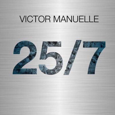 Victor Manuelle 25 7