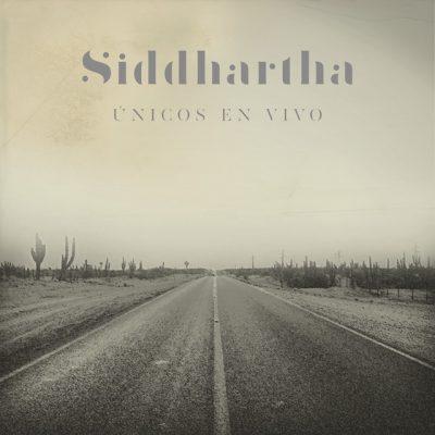 Siddhartha Unicos En Vivo