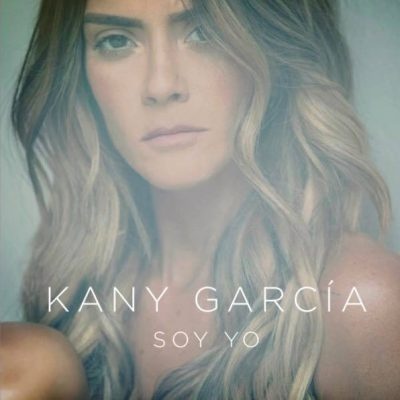 KANY GARCIA – SOY YO