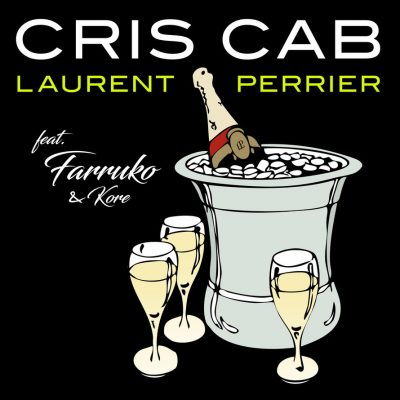 Cris Cab – Laurent Perrier ft
