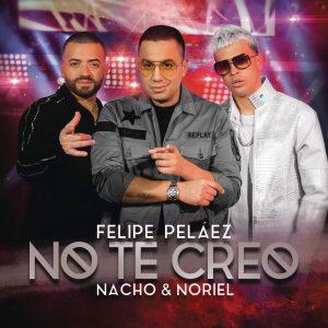 "Felipe Peláez presenta ""No te creo"""