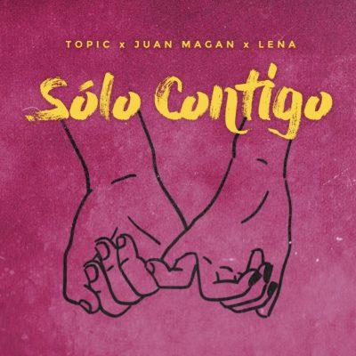SOLO CONTIGO – TOPIC FT