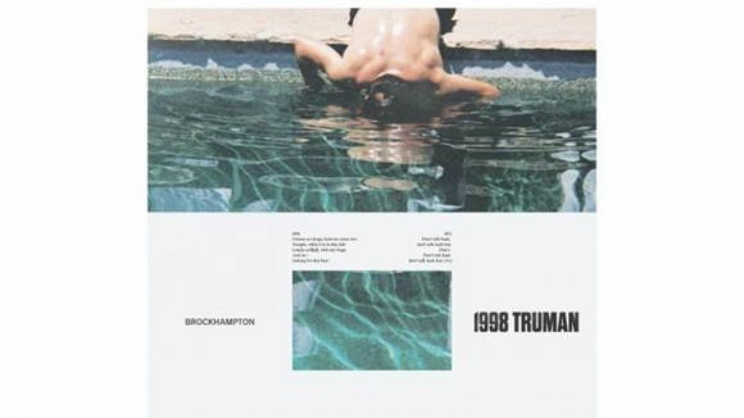 1998 TRUMAN – BROCKHAMPTON