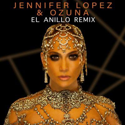 JENNIFER LOPEZ – EL ANILLO REMIX