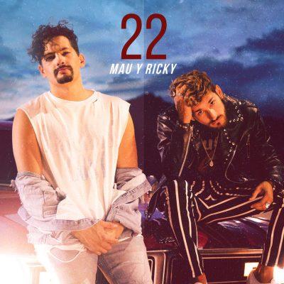 MAU Y RICKY – 22