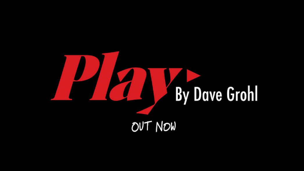 PLAY – DAVE GROHL HEADER