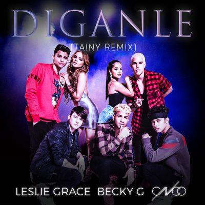 DIGANLE – LESLIE GRACE, BECKY G Y CNCO