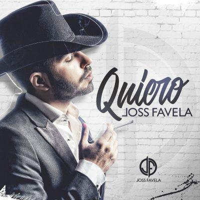 JOSS FAVELA – QUIERO