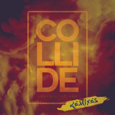 Lemarroy Collide remixes