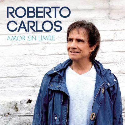 Roberto Carlos Amor Sin Limite