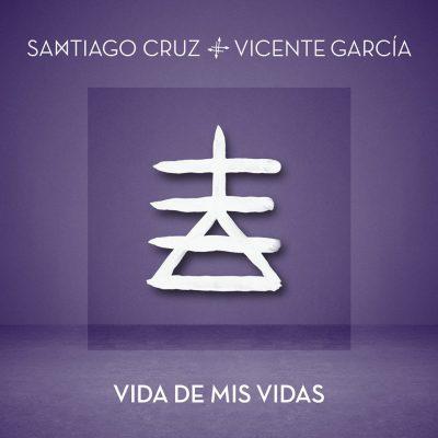Santiago Cruz vida de mis vidas