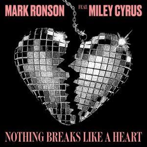 """REGRESA  MARK RONSON  CON NUEVO SENCILLO Y VIDEO  """"NOTHING BREAKS LIKE A HEART""""  FEAT. MILEY CYRUS"""