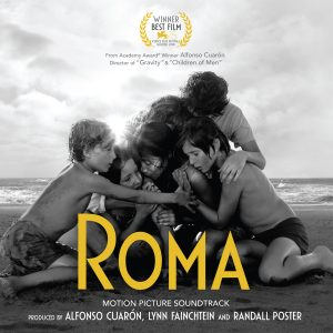SONY MUSIC,  NETFLIX,  ESPERANTO FILMOJ  &  PARTICIPANT MEDIA  PRESENTAN  ROMA: MOTION PICTURE SOUNDTRACK