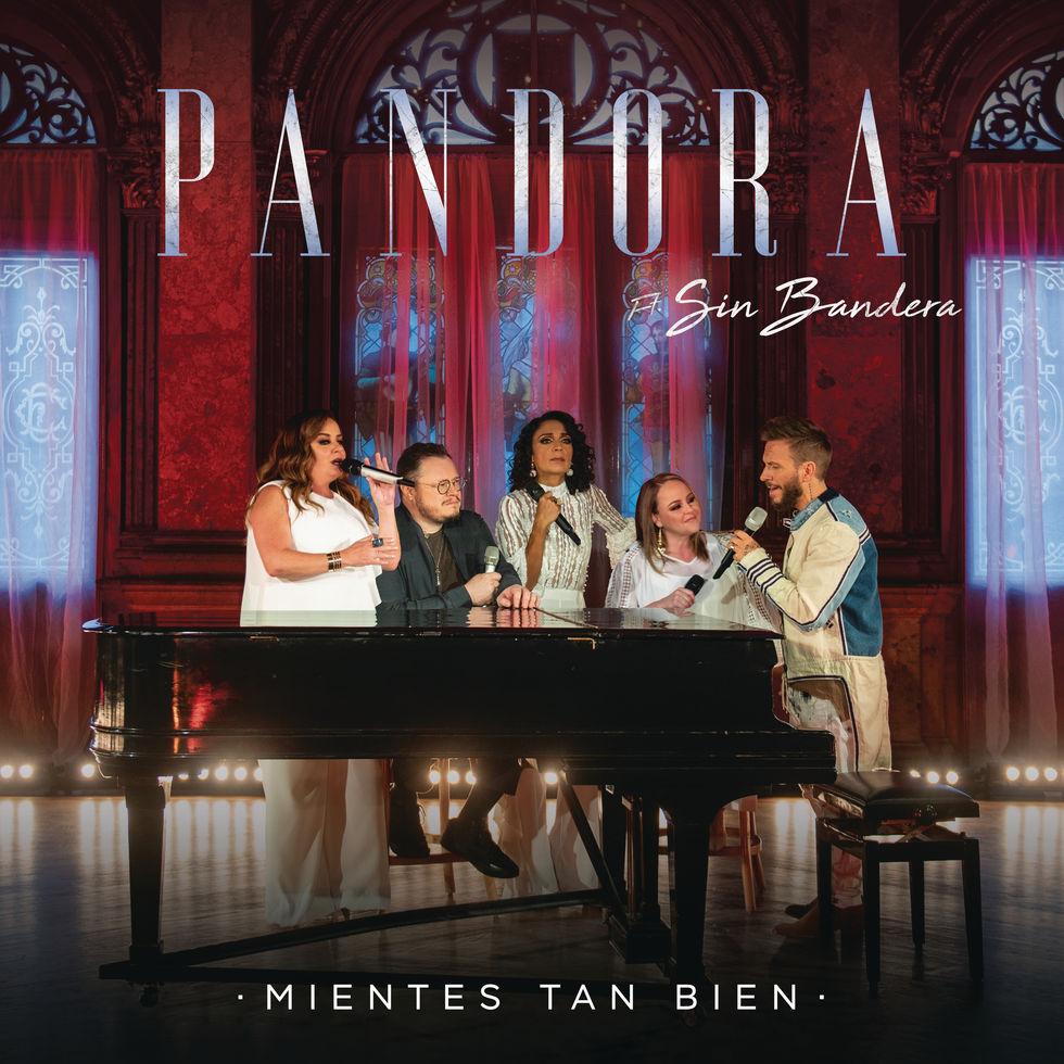 """PANDORA PRESENTA HOY """"MIENTES TAN BIEN"""" CON SIN BANDERA, TERCER ADELANTO DE SU NUEVO VIDEO."""