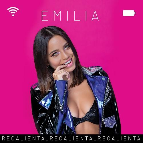 """EMILIA ESTRENA """"RECALIENTA"""" UN ENERGÉTICO, PÍCARO Y ELECTRIFICANTE DEBUT."""