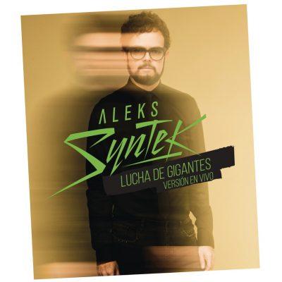 AleksSyntek_LuchaDeGigantes