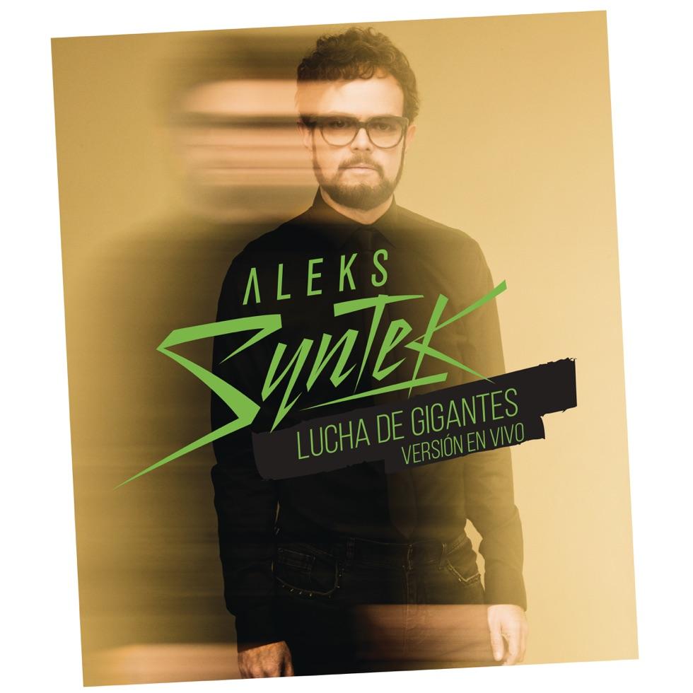 "ALEKS SYNTEK PRESENTA ""LUCHA DE GIGANTES"""