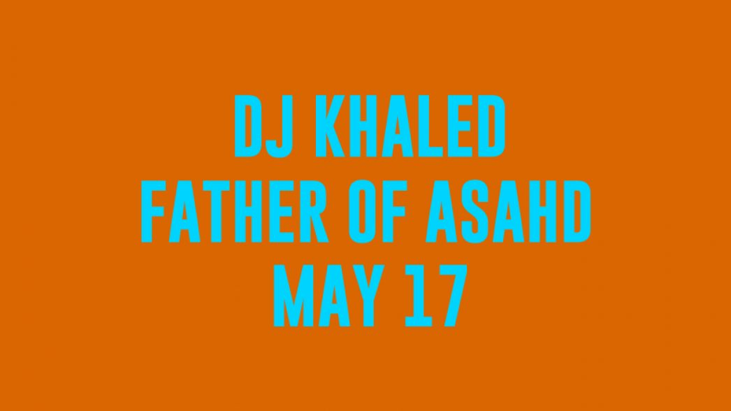 DJKhaledFatherOfAshadmay