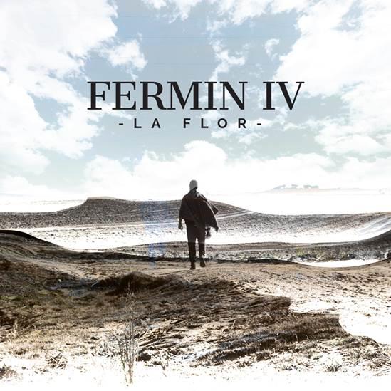 """FERMÍN IV ANUNCIA SU NUEVO ÁLBUM CON EL SENCILLO: """"LA FLOR""""."""