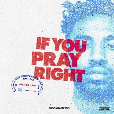 If you pray right-Brockhampton
