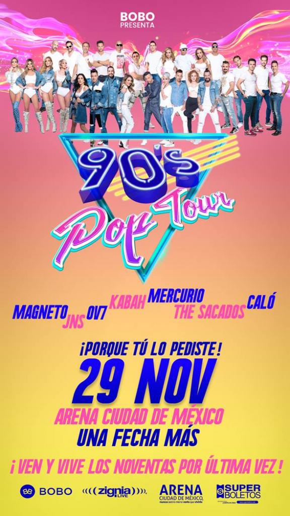 """SORPRENDE EL """"90'S POP TOUR"""" EN SU DÉCIMA ARENA CDMX"""