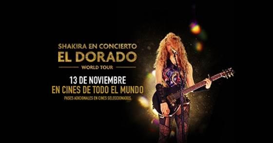 SHAKIRA IN CONCERT: EL DORADO WORLD TOUR LLEGA EL 13 DE NOVIEMBRE A LOS CINES EN TODO EL MUNDO EN UNA FUNCIÓN EXCLUSIVA
