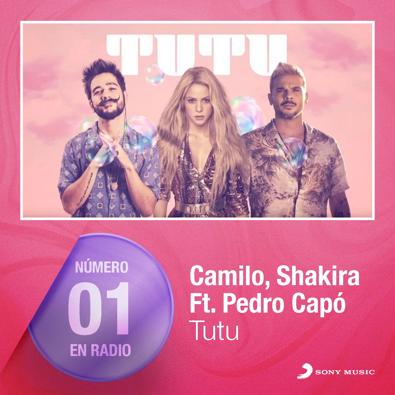 """""""TUTU – REMIX"""" DE CAMILO, SHAKIRA Y PEDRO CAPÓ ALCANZA #1 EN EL CHART GENERAL DE RADIO EN MÉXICO Y EL TEMA ORIGINAL YA ES DOBLE PLATINO + ORO"""