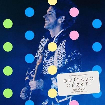 FUERZA NATURAL TOUR GUSTAVO CERATI EN VIVO EN MONTERREY, MX, 2009