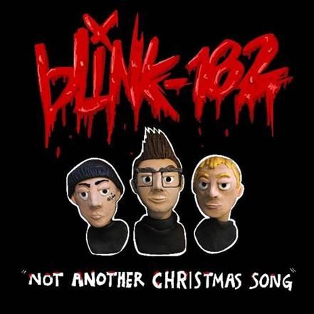 "BLINK-182 REVELA SU NUEVO TEMA ""NOT ANOTHER CHRISTMAS SONG"""