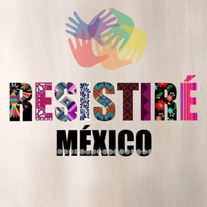 """""""RESISTIRÉ MÉXICO""""   Más de 30 artistas mexicanos unen sus voces para grabar este himno de esperanza y fortaleza ante la actual pandemia."""