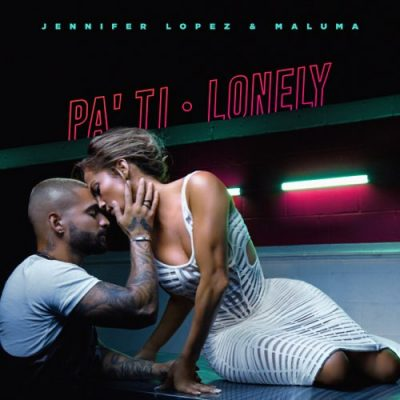 Pa' Ti + Lonely – Single