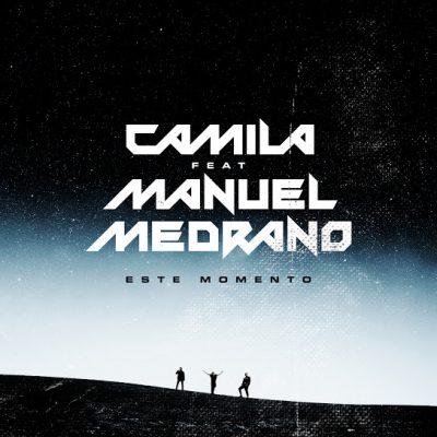 Camlia, Manuel Medrano - Este Momento