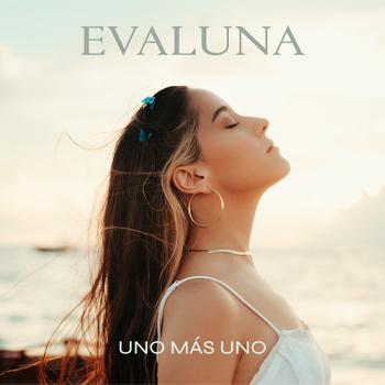 """Evaluna estrena su nuevo sencillo y video """"Uno Más Uno"""""""