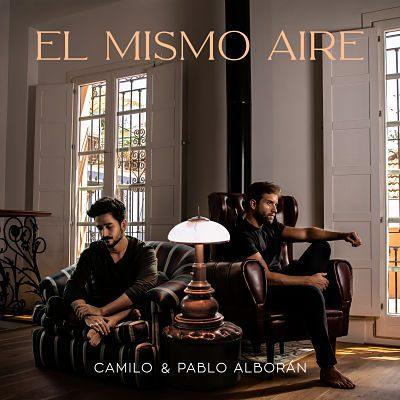 """Camilo, Pablo Alborán """"El Mismo Aire"""""""